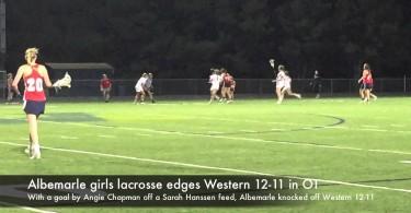 Albemarle girls lacrosse edges Western 12-11 in OT